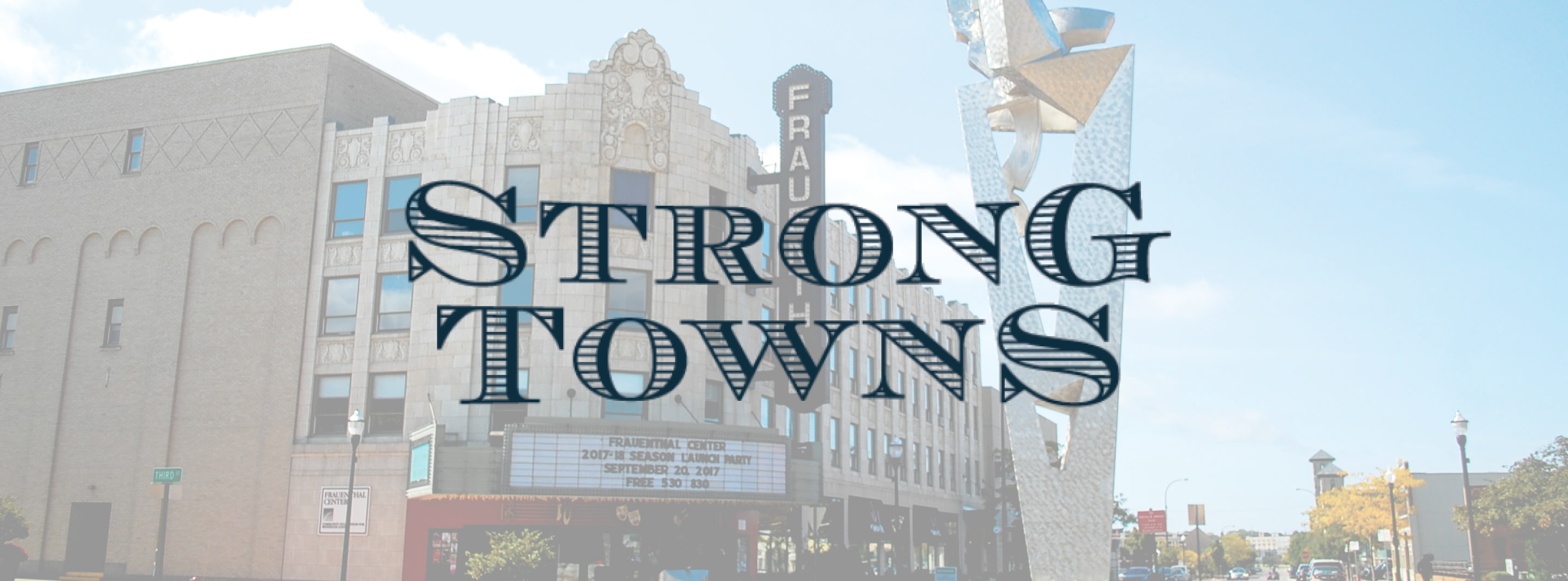 Strong Towns logo with Frauenthal Theater in the background